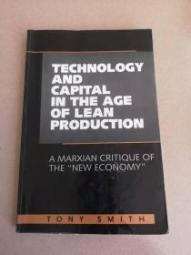 Technology and Capital in the Age of Lean Production: A Marxian Critique of the