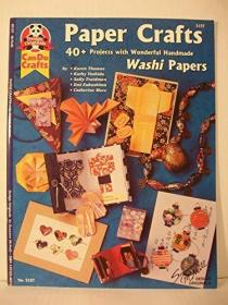Paper Crafts - 40+ Projects with Wonderful Handmade Washi Papers