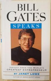 Bill Gates Speaks: Insight from the Worlds Greatest Entrepreneur
