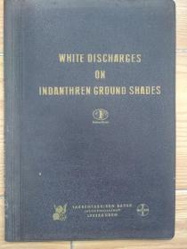 white discharges on indanthren ground shades民国拜尔公司布样一册