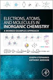 预订Electrons, Atoms, and Molecules in Inorganic Chemistry