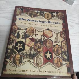 THE AMERICAN PEOPLE: Creating a Nation and a Society(美国人民:创建一个国家,一个社会)