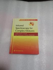 Infrared Spectroscopy for Complex Mixtures:Applications in Food and Traditional Chinese Medicine