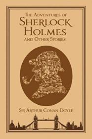 The Adventures of Sherlock Holmes and Other Stories夏洛克·福尔摩斯历险记,英文原版