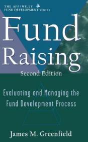预订Fund Raising:  Evaluating And Managing The Fund Development Process, Second Edition