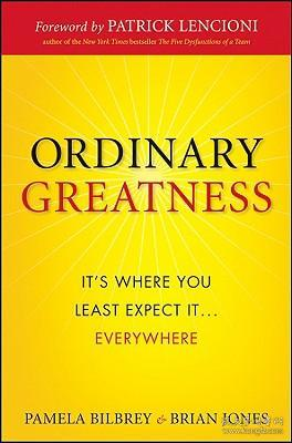 Ordinary Greatness  It's Where You Least Expect It ... Everywhere