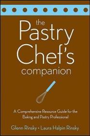 预订The Pastry Chef'S Companion: A Comprehensive Resource Guide For The Baking And Pastry Professional