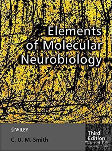 预订Elements Of Molecular Neurobiology 3E
