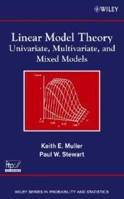 LinearModelTheory:Univariate,Multivariate,andMixedModels