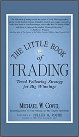 预订The Little Book Of Trading: Trend Following Strategy For Big Winnings