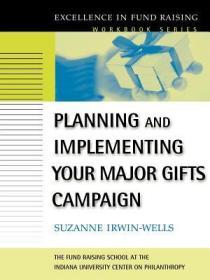 预订Planning And Implementing Your Major Gifts Campaign (The Excellence In Fund Raising Workbook Series)