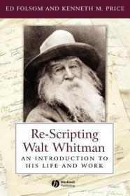 预订Re-Scripting Walt Whitman: An Introduction To His Life And Work