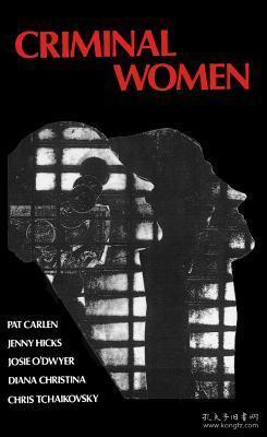 CriminalWomen:SomeAutobiographicalAccounts