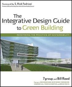 预订The Integrative Design Guide To Green Building: Redefining The Practice Of Sustainability