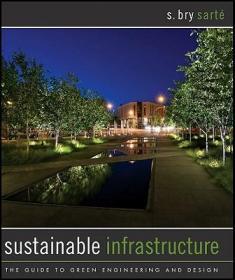 预订Sustainable Infrastructure: The Guide To Green Engineering And Design