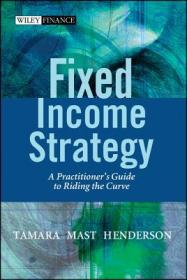 Fixed Income Strategy:A Practitioner's Guide to Riding the Curve