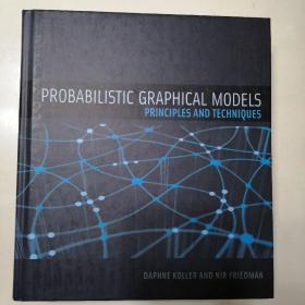Probabilistic Graphical Models:Principles and Techniques