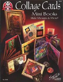 Collage Cards, Mini Books, Slide Mounts & More!