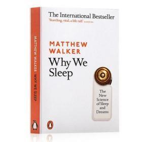 我们为什么睡觉?英文原版 Why We Sleep 意识、睡眠与大脑 Matthew Walker