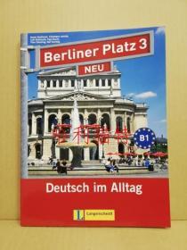 Berliner Platz 3: Neu : Deutsch im Alltag. Lehr- und Arbeitsbuch