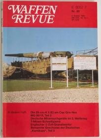 德文原版兵器杂志Waffen Revue德国1993年第二季度二战德军K5(E)28cm列车炮工兵探雷器Tellermine反坦克地雷载人火箭动力特攻机Me328一战德军MG08/15初代轻机枪28cm要塞炮英军2吋迫击炮老照片图纸战时档案技术资料历史写真