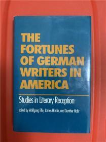 The Fortunes of German Writers in America: Studies in Literary Reception (德国作家在美国之接受)研究文集