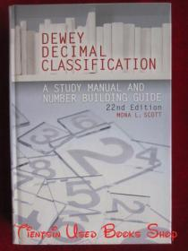 Dewey Decimal Classification: A Study Manual and Number Building Guide(22nd Edition)杜威十进制分类法:学习手册和数字构建指南(第22版 英语原版 精装本)