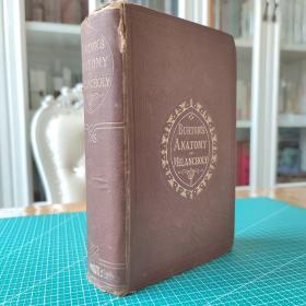 Burton's Anatomy of Melancholy(The Anatomy of Melancholy)忧郁的解剖1867年原版Bernard Lewis伯纳德路易斯藏书!
