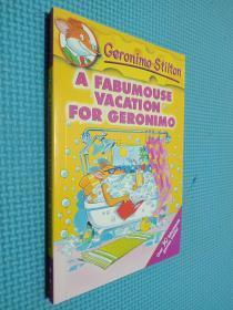Geronimo Stilton #9: A Fabumouse Vacation for Geronimo  老鼠记者系列#09:杰罗尼摩的美妙假期