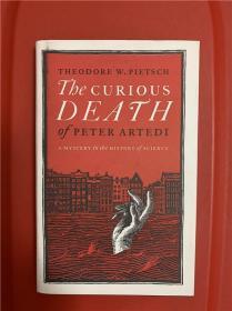 "Curious Death of Peter Artedi: A Mystery in the History of Science (""鱼类学之父""彼得.阿特迪之离奇死亡:一桩科学史迷案)"