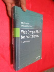 Web Dynpro ABAP for Practitioners,2nd Edition      (小16开,硬精装)    【详见图】