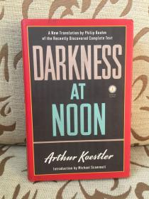 Darkness at noon by Arthur Koestler -- 阿瑟 库斯勒《正午的黑暗》2019新版全本 Philip Boehm英译