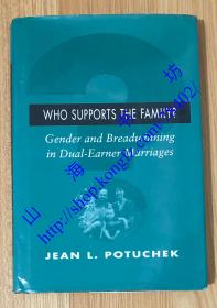 Who Supports the Family?: Gender and Breadwinning in Dual-Earner Marriages
