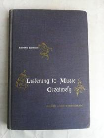 Listening   to   Music   Creatively      英文原版精装       有光纸印刷