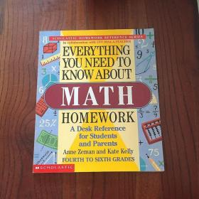 EVERYTHING YOU NEED TO KNOW ABOUT MATH HMEWORK.ZEMAN AND KELLY英文原版关于数学作业你需要知道的一切(学校作业参考)