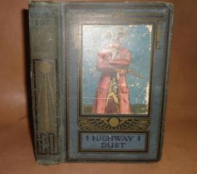 1921年  George Godfray Sellick - Highway Dust 希莱克《公路尘》全插图本 布面精装  扉页手工上色版画