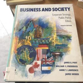 business and society corporate strategy public policy ethics 英文原版 正版 干净 无笔迹