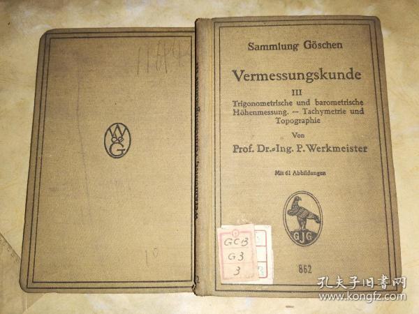 Vermessungskunde / 3 Trigonometrische und Barometrische H?henmessung测量/3三角函数和气压高度表  【1923年 德文原版