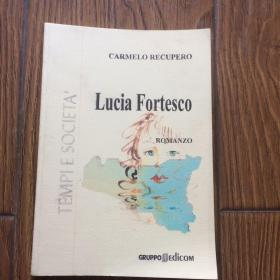 CARMELO RECUPERO: Lucia Fortesco