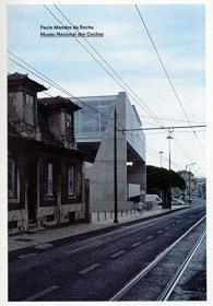 【现货】Paulo Mendes da Rocha: Museu Nacional dos Coches