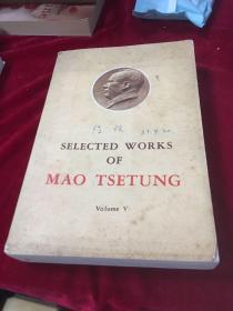 SELECTED  WORKS  OF  MAO  TSE-TUNG   V  毛泽东选集第五卷