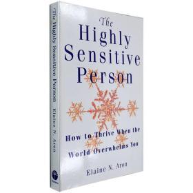 全新现货英文原版Highly Sensitive Person: How to Thrive When the World Overwhelms You 天生敏感Elaine N. Aron