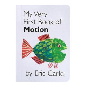 [原版进口]My Very First Book of Motion 我的第 一本运动书 Eri
