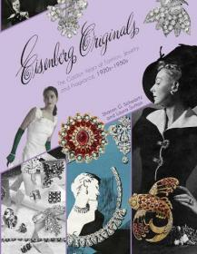 Eisenberg Originals: The Golden Years of Fashion, Jewelry, and Fragrance, 1920s -1950s