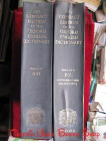 The Compact Edition Of The Oxford English Dictionary: Complete Text Reproduced Micrographically(2 Volume Set)牛津英语大词典(全2卷集 英语原版 完整缩微精装本)