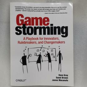 Gamestorming:A Playbook for Innovators, Rulebreakers, and Changemakers
