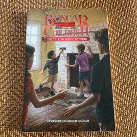 The Boxcar Children Mysteries #3 The Yellow House Mystery 棚车少年3:黄色小屋的秘密