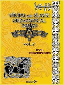 Viking and Slavic Ornamental Designs, Volume 2