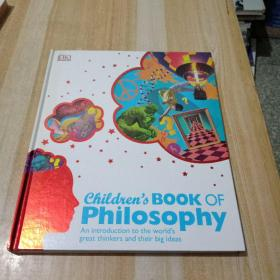 Childrens book of philosophy an introduction to the worlds great thinkers and their big ideas