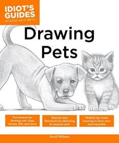 Drawing Pets: How to Draw Animals, Stroke by Stroke